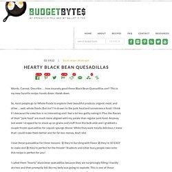 hearty black bean quesadillas