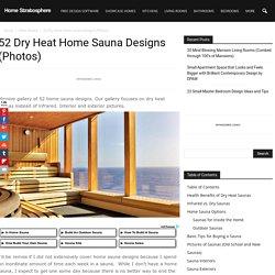 52 Dry Heat Home Sauna Designs (Photos)