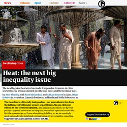 Heat: the next big inequality issue