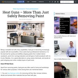 Heat Guns – More Than Just Safely Removing Paint