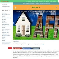 5 Top Reasons to Invest in Pre-manufactured Park Homes