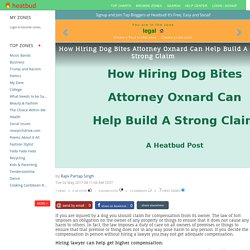 How Hiring Dog Bites Attorney Oxnard Can Help Build A Strong Claim