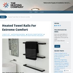 Heated Towel Rails For Extreme Comfort
