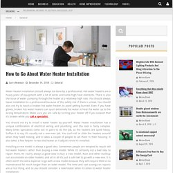 How to Go About Water Heater Installation