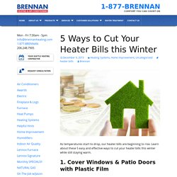 5 Ways to Cut Your Heater Bills this Winter