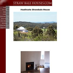 Heathcote Straw Bale House