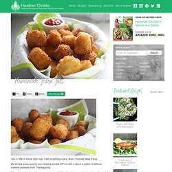 Homemade Tater Tots | Heather Christo Cooks - StumbleUpon
