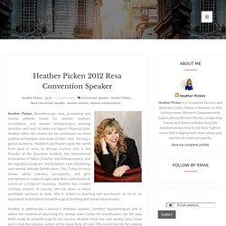 Heather Picken 2012 Resa Convention Speaker
