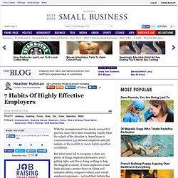 Heather Huhman: 7 Habits Of Highly Effective Employers