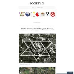 The Heathrow Airport Hexagram decoded