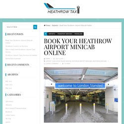 Book Your Heathrow Airport Minicab Online
