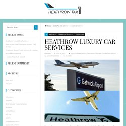 Heathrow Luxury Car Services
