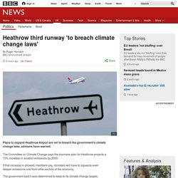Heathrow third runway 'to breach climate change laws'