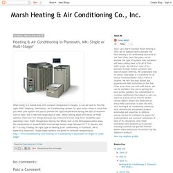 Heating & Air Conditioning in Plymouth, MN: Single or Multi-Stage?