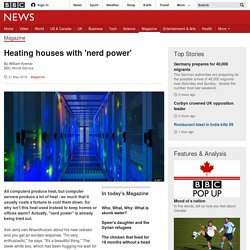 Heating houses with 'nerd power' - BBC News