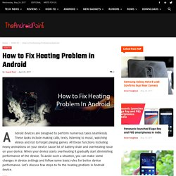 How to Fix Heating Problem in Android - The AndroidPoint