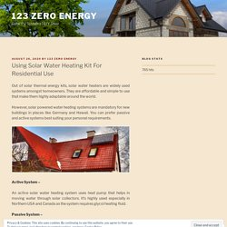 Using Solar Water Heating Kit For Residential Use