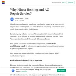 Why Hire a Heating and AC Repair Service? – complete heating