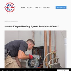 How to Keep a Heating System Ready for Winter?