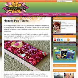 Heating Pad Tutorial|The Green Wife