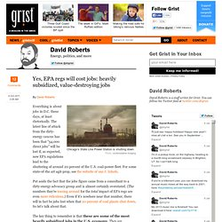 Yes, EPA regs will cost jobs: heavily subsidized, value-destroying jobs