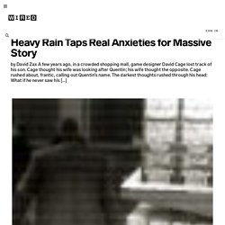 Heavy Rain Taps Real Anxieties for Massive Story | GameLife | Wi