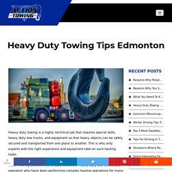 Heavy Duty Towing Tips Edmonton