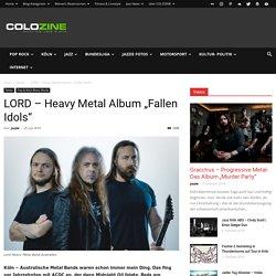 "LORD - Heavy Metal Album ""Fallen Idols"" – Köln News COLOZINE Magazin"