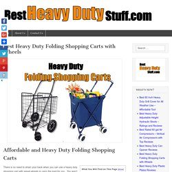 Best Heavy Duty Folding Shopping Carts with Wheels - Best Heavy Duty Stuff