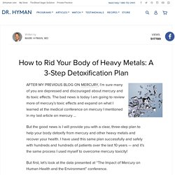 How to Rid Your Body of Heavy Metals: A 3-Step Detoxification Plan