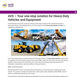 Heavy Duty Vehicles and Equipment by AVS Group