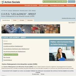 """BREST : C.H.R.S. """"LES AJONCS"""" - BREST - Centre d'hébergement et de réinsertion sociale (CHRS) - Contacts et Informations"""