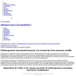 L'hébergement marchand français à la recherche d'un nouveau souffle