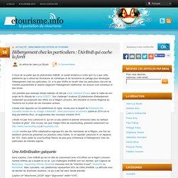 Hébergement chez les particuliers : l'AirBnB qui cache la forêt - Etourisme.info Etourisme.info