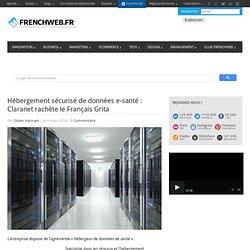 Hébergement sécurisé de données e-santé : Claranet rachète le Français Grita