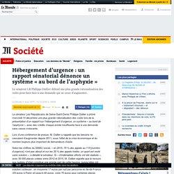 Hébergement d'urgence: un rapport sénatorial dénonce un système «au bord de l'asphyxie»