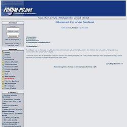Hébergement d un serveur TeamSpeak - Logiciels - Forum-PC.net
