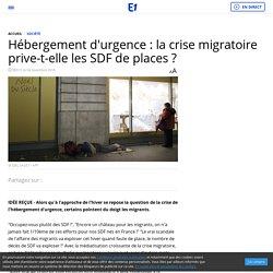 Hébergement d'urgence : la crise migratoire prive-t-elle les SDF de places ?