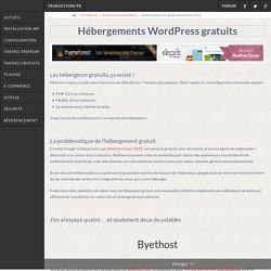 Hébergements WordPress Gratuits, petit comparatif