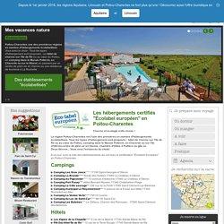 """Les hébergements certifiés """"Écolabel européen"""" en Poitou-Charentes - Éco-tourisme - Destinations Poitou-charentes : Côte Atlantique, La Rochelle, Marais poitevin, Cognac, Futuroscope"""