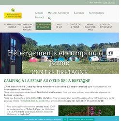 Hébergements et camping à la ferme - Écodomaine Le Bois du Barde