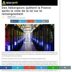 Des hébergeurs quittent la France après le vote de la loi sur le renseignement
