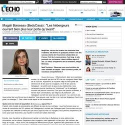 """Magali Boisseau (BedyCasa) : """"Les hébergeurs ouvrent bien plus leur porte qu'avant"""" - L'Echo Touristique"""
