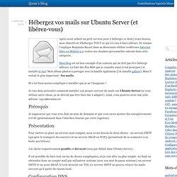 Hébergez vos mails sur Ubuntu Server (et libérez-vous)