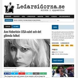 Ann Heberlein: USA-valet och det glömda folket – Ledarsidorna.se