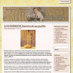 LOS HEBREOS, historia de un pueblo