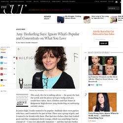 Amy Heckerling Says: Ignore What's Popular