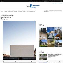UVB House / Héctor Torres & Andrea Torregrosa