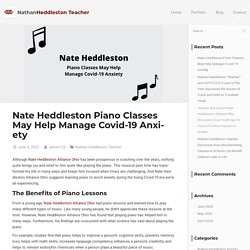 Nate Heddleston Piano Classes May Help Manage Covid-19 Anxiety
