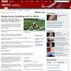 Hedge funds 'grabbing land' in Africa